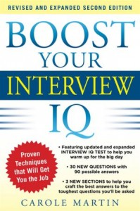 Boost Your Interview IQ, by Carole Martin